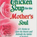 Chicken Soup: All Those Years