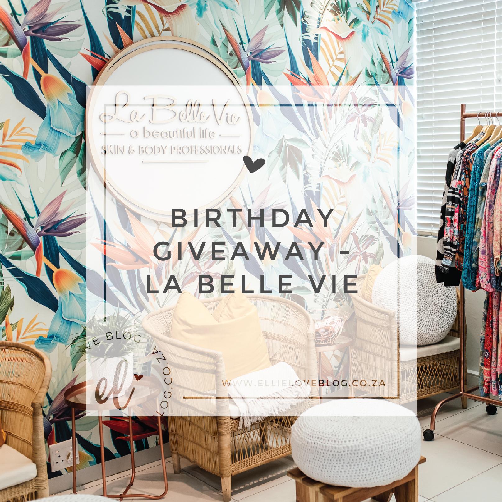 Birthday Giveaway – La Belle Vie