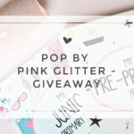 POP by Pink Glitter Giveaway