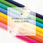 Homeschool Holidays