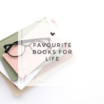 Favourite Books for Life