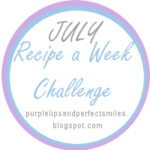 July Recipe A Week Challenge