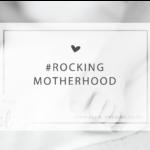 Rocking Motherhood