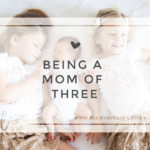 Being a Mama to Three