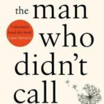 Book Review: The Man Who Didn't Call