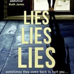 Book Review: Lies Lies Lies
