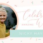 Amazing Women: Nicky Haynes