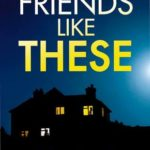 Book Review: Friends Like These
